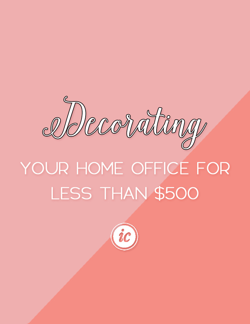 Decorating Your Home Office For Less Than $500