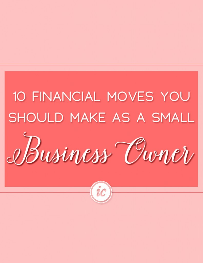 Comprehensive financial moves all women small business owners should make to align their business with success. | Imperfect Concepts #smallbusiness #finances #money