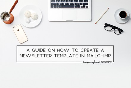 2_A Guide On How To Create A Newsletter Template In MailChimp