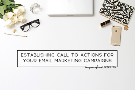 4_Establishing Call To Actions For Your Email Marketing Campaigns