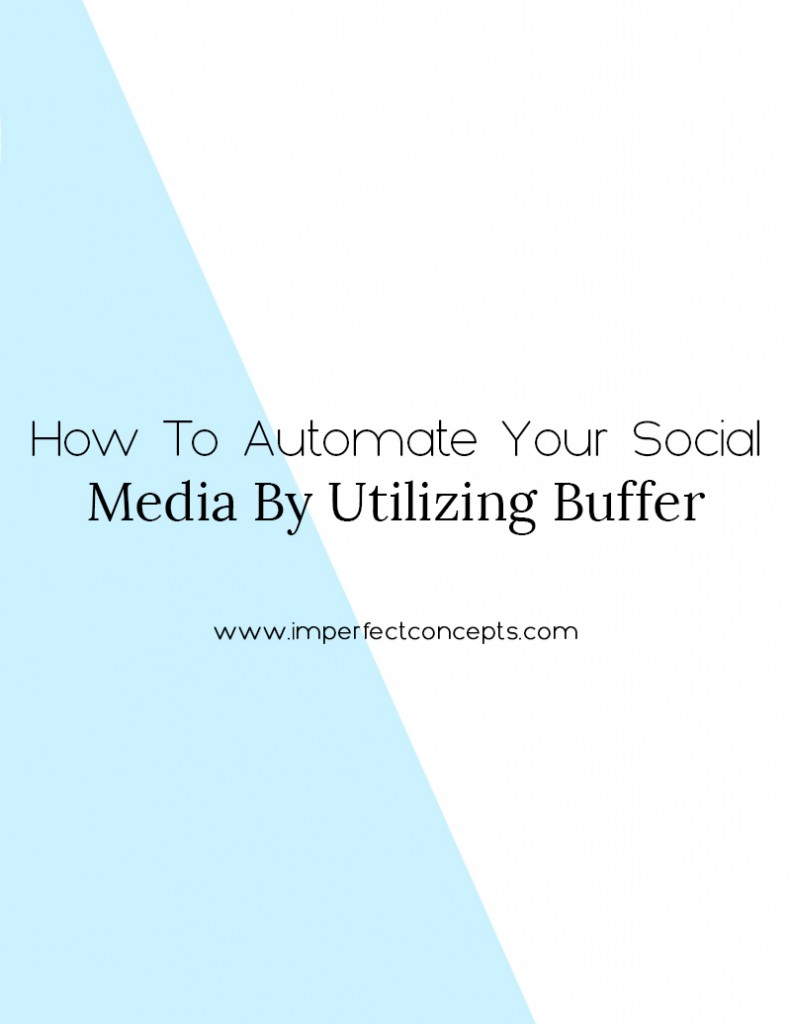 Learn how you can easily automate up to 10 social media profiles for less than $120 a year by utilizing Buffer. #socialmedia #smallbusiness #buffer #automation