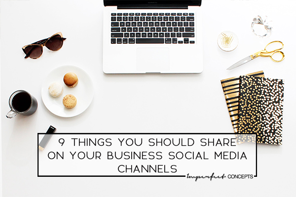 Learn the do's of what you as a small business owner should share on social media with your audience. | Imperfect Concepts #smallbusiness #socialmedia #womeninbusiness #blogging #blog