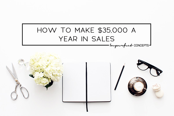 Breaking down how to make a reasonable amount of money when you just started your small business. | Imperfect Concepts #smallbusiness #income #blogging