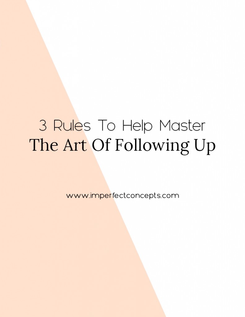 Vert4_3 Rules To Help Master The Art Of Following Up