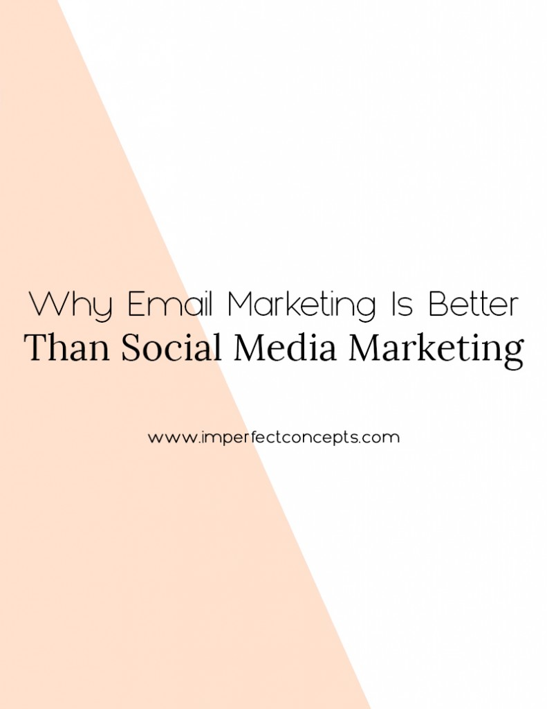 Emails never disappear nor do people fast from them. Learn how to leverage your email marketing now. | Imperfect Concepts #blogging #smallbusiness #mailchimp #emails #newsletters
