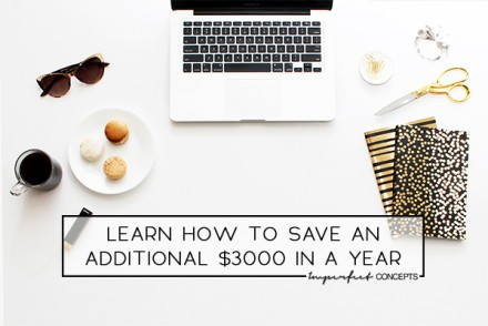 How to save an additional $3000 in one year without thinking about it. | Imperfect Concepts #blogging #money #smallbusiness