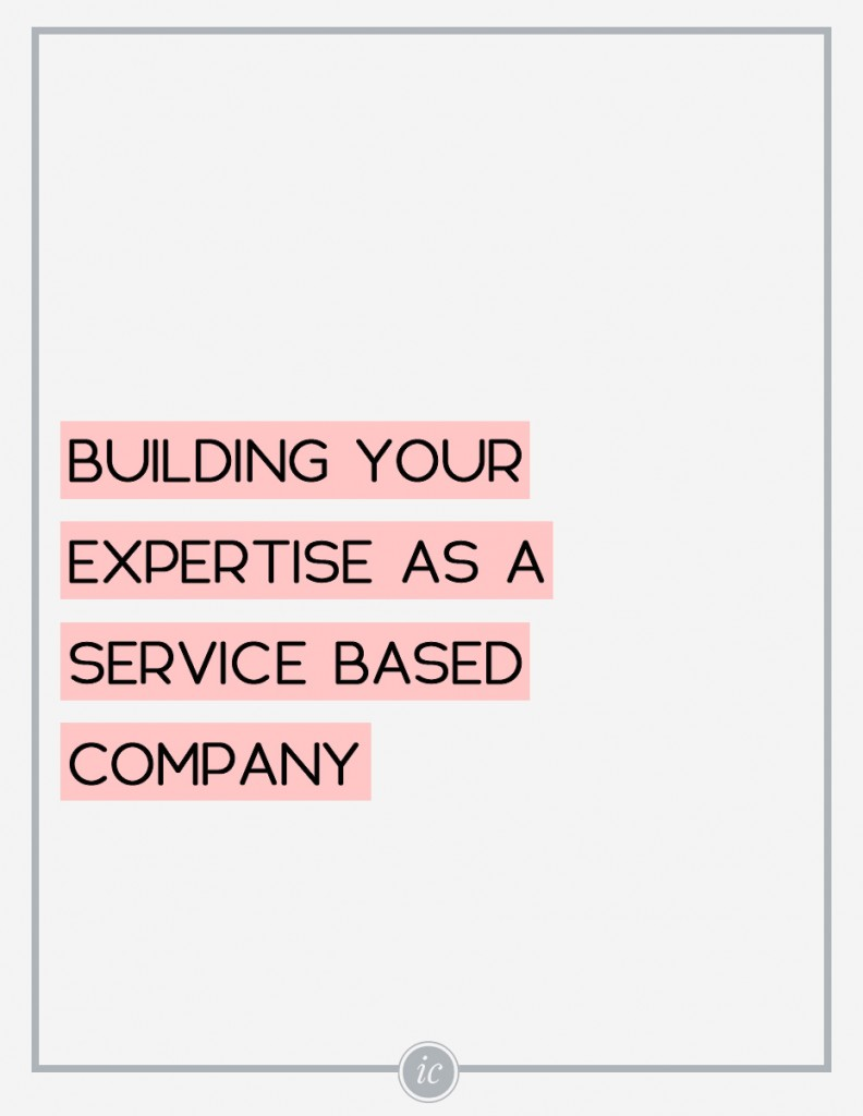 3 Things you need to understand about building your expertise as a service based business. | Imperfect Concepts #smallbusiness #blogging #advice