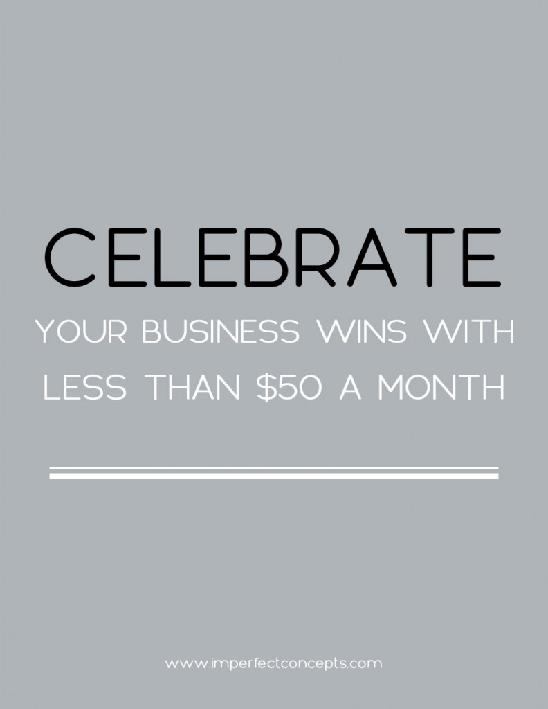 Seven ways to celebrate your wins as a business owner. | Imperfect Concepts #smallbusiness #businessadvice #blogging