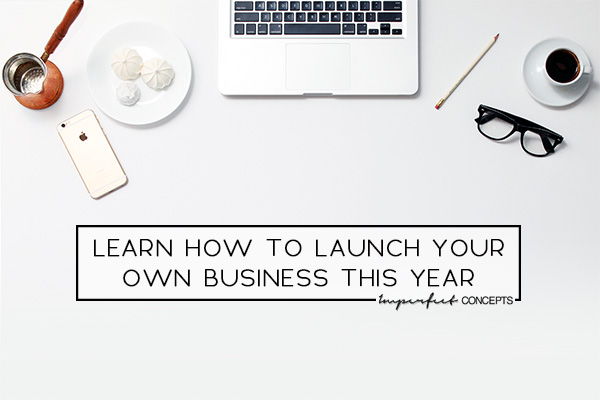 Step by step guide onto how to launch your business this year.