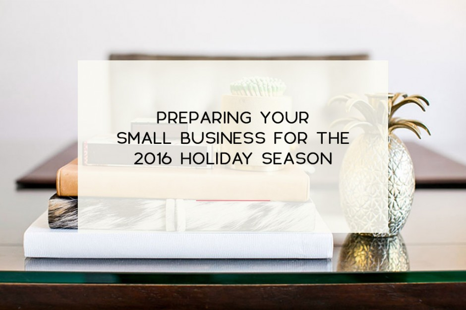 Horiz12_Preparing Your Small Business For The 2016 Holiday Season