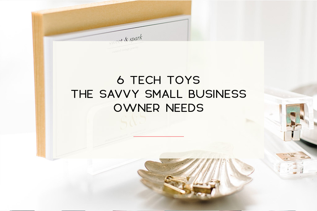 Every tech gadget you need a small business owner. | Imperfect Concepts #smallbiz #blogging #techtoys