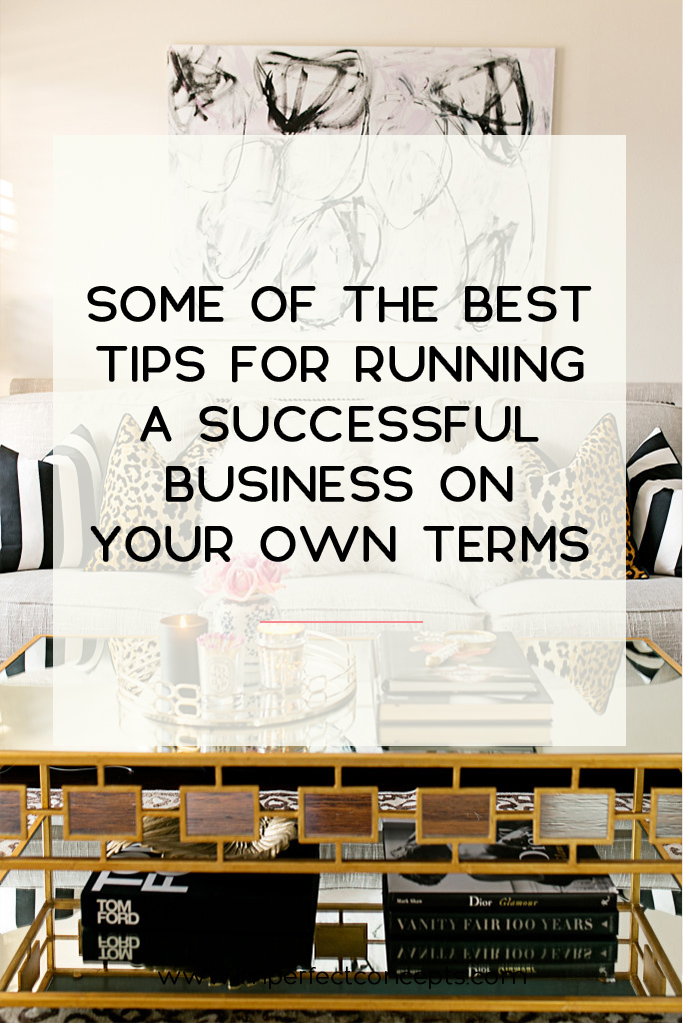 5 Insider tips on how you can create a winning business on your terms. | Imperfect Concepts #smallbusiness #blogging #advice