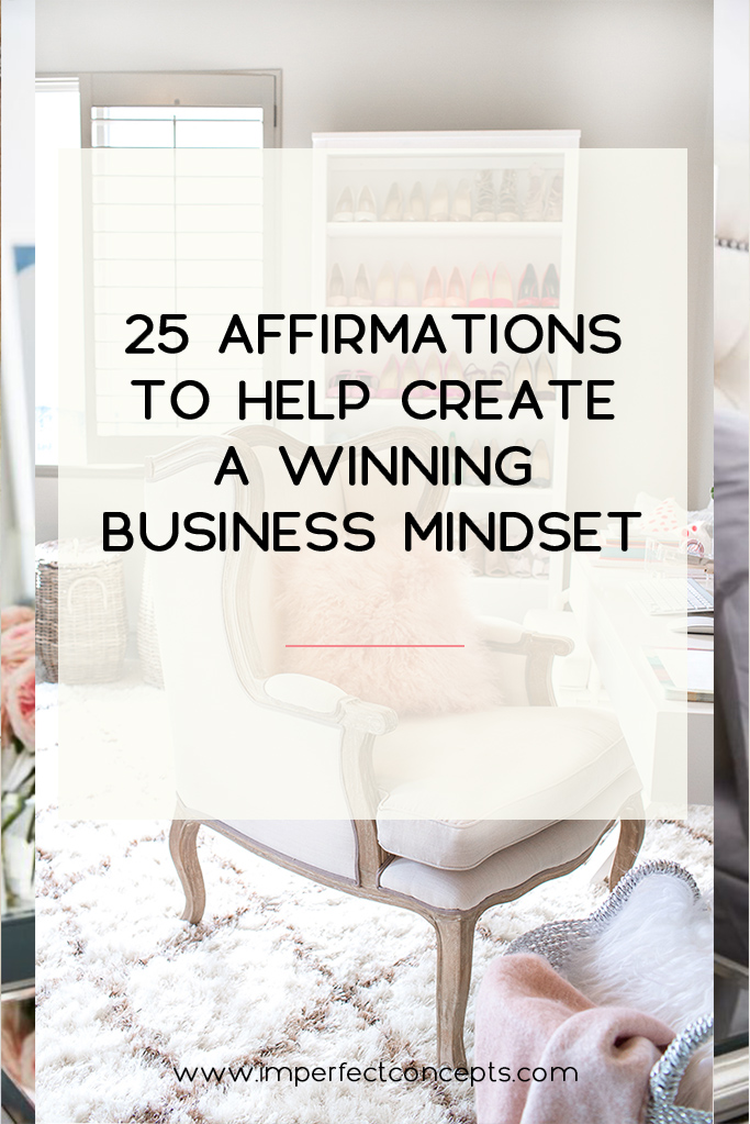 Vert7_25 Affirmations To Help Create A Winning Business Mindset