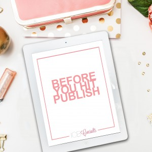Before You Hit Publish Blog Guide
