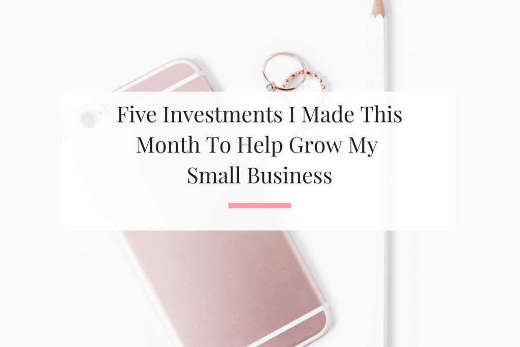 Learn which of my five investments were great and the one that was a complete bust for my small business. | Imperfect Concepts