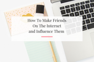 6 Tips to help you connect with others on the internet than leverage the relationships to grow your business. | Imperfect Concepts