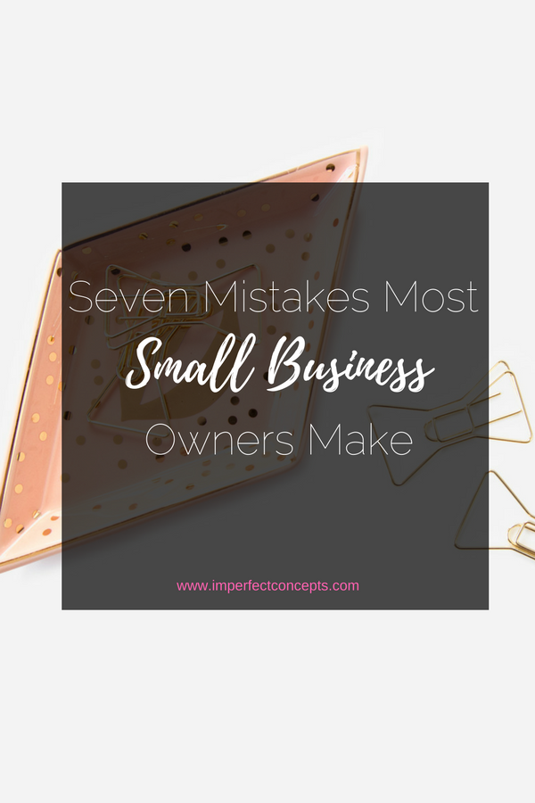 v-seven-mistakes-most-small-business-owners-make