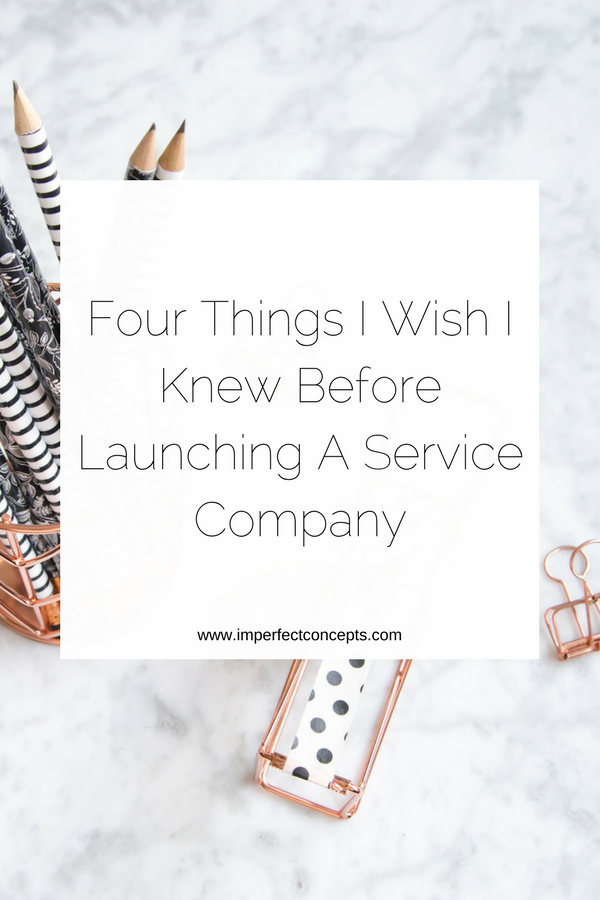 Breaking down some insight on what its like to run a service based business. | Imperfect Concepts